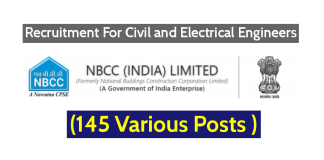 NBCC (India) Limited Recruitment For Civil and Electrical Engineers - (145 Various Posts )