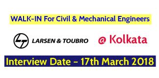 Larsen & Toubro Ltd WALK-IN For Civil & Mechanical Engineers @ Kolkata Interview Date – 17th March 2018