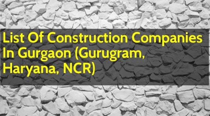 List Of Construction Companies In Gurgaon (Gurugram, Haryana, NCR)