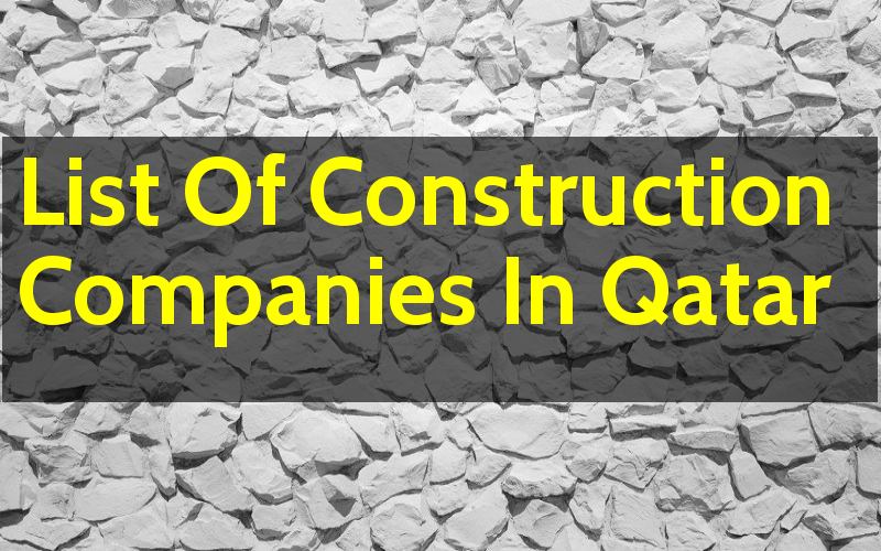 List Of Construction Companies In Qatar - Engineering Hint