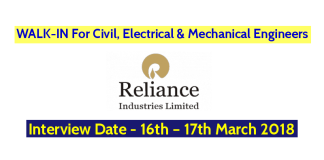Reliance Industries Ltd WALK-IN For Civil, Electrical & Mechanical Engineers Interview Date - 16th – 17th March 2018