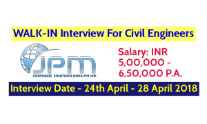 JPM Corporate Solutions India Pvt Ltd WALK-IN For Civil Engineers Interview Date - 24th April - 28 April 2018