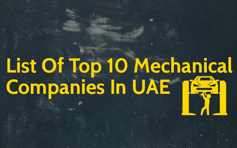 List Of Top 10 Mechanical Companies In UAE - Engineering Hint