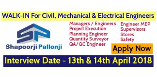 Shapoorji Pallonji And Company Pvt Ltd WALK-IN For Civil, Mechanical, And Electrical Engineers - Interview Date - 13 & 14th April