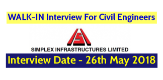Simplex Infrastructures Limited WALK-IN For Civil Engineers Interview Date - 26th May 2018