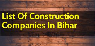 List Of Construction Companies In Bihar