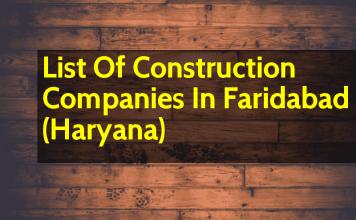 List Of Construction Companies In Faridabad (Haryana)