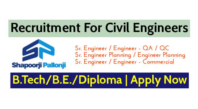 Shapoorji Pallonji Groups Recruitment For Civil Engineers B.TechB.E.Diploma Apply Now