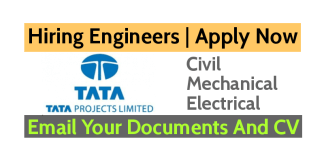 Tata Projects Limited Hiring Engineers Email Your Documents And CV Apply Now