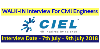 CIEL HR Services Pvt Ltd WALK-IN For Civil Engineers Interview Date - 7th July - 9th July 2018