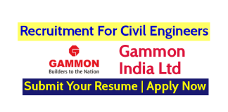 Gammon India Ltd Recruitment For Civil Engineers (Bridge Projects) Apply Now