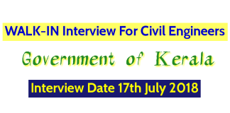 Government of Kerala WALK-IN For Civil Engineers Interview Date 17th July 2018