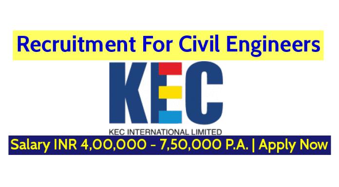 KEC International Ltd Hiring Civil Engineers Salary INR 4,00,000 - 7,50,000 P.A. Apply Now
