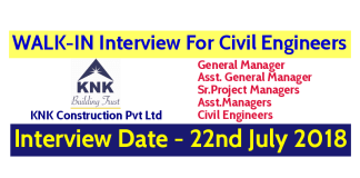 KNK Construction Pvt Ltd WALK-IN For Civil Engineers Interview Date - 22nd July 2018