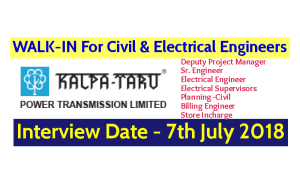 Kalpataru Power Transmission Ltd WALK-IN For Civil & Electrical Engineers Interview Date - 7th July 2018