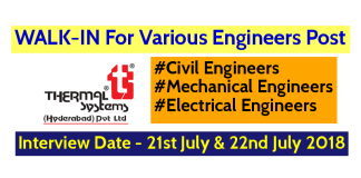 Thermal Systems (Hyderabad) Pvt Ltd WALK-IN For Various Engineers Post Interview Date - 21st July & 22nd July 2018