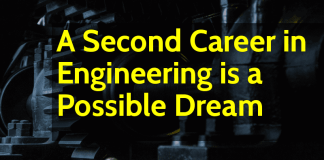 A Second Career in Engineering is a Possible Dream