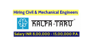 Kalpataru Limited Hiring Civil & Mechanical Engineers Salary INR 8,00,000 - 15,00,000 P.A.