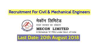 MECON Limited Recruitment For Civil & Mechanical Engineers Last Date 20-08-2018