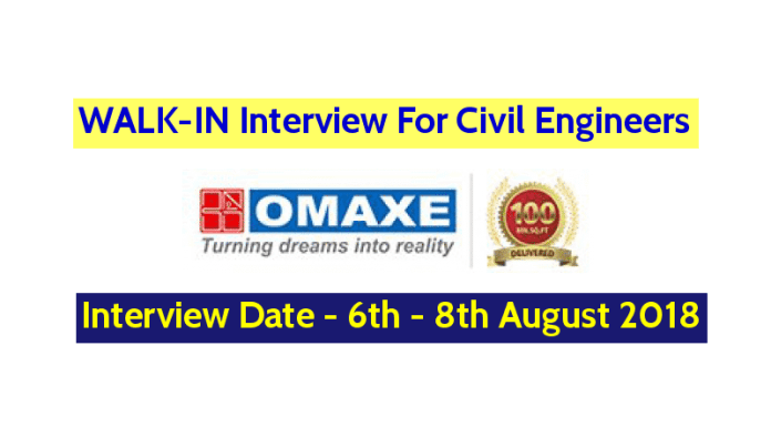 Omaxe Limited WALK-IN For Civil Engineers Interview Date - 6th - 8th August 2018