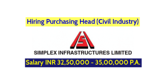 Simplex Infrastructures Ltd Hiring Purchasing Head (Civil Industry) Salary INR 32,50,000 - 35,00,000 P.A.