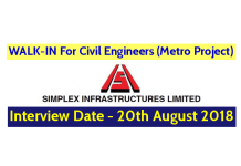 Simplex Infrastructures Ltd WALK-IN For Civil Engineers (Metro Project) Interview Date - 20082018