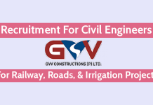 GVV Constructions Private Limited Recruitment For Civil Engineers For Railway, Roads, & Irrigation Projects