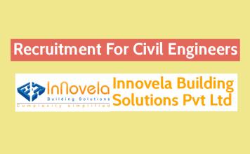 Innovela Building Solutions Pvt Ltd Recruitment For Civil Engineers