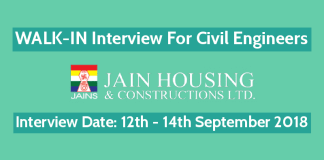 Jain Housing Constructions Ltd WALK-IN For Civil Engineers Interview Date 12th - 14th September 2018