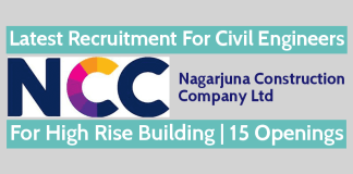 Nagarjuna Construction Company Ltd Latest Recruitment For Civil Engineers For High Rise Building 15 Openings
