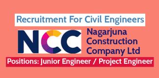 Nagarjuna Construction Company Ltd Recruitment For Civil Engineers DiplomaB.TechB.E.M.Tech (CIVIL)