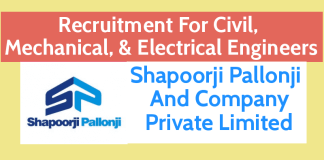 Shapoorji Pallonji Recruitment For Civil, Mechanical, & Electrical Engineers Latest Jobs