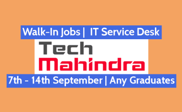 Tech Mahindra Ltd Walk-In Jobs IT Service Desk 7th - 14th September Any Graduates
