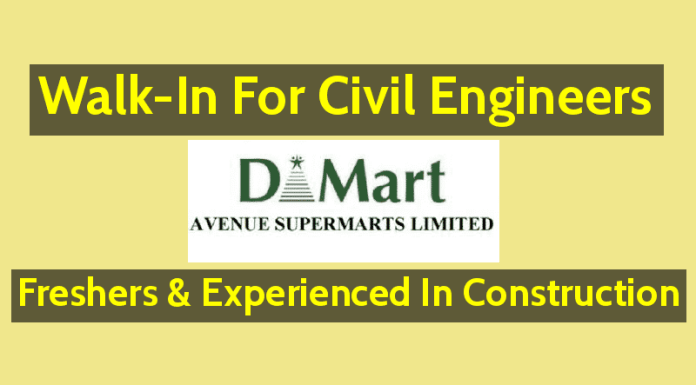 Walk-In For Civil Engineers Freshers & Experienced In Construction Avenue Supermarts Limited