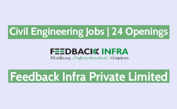 Civil Engineering Jobs In Feedback Infra Pvt Ltd - 24 Openings - Site Engineers