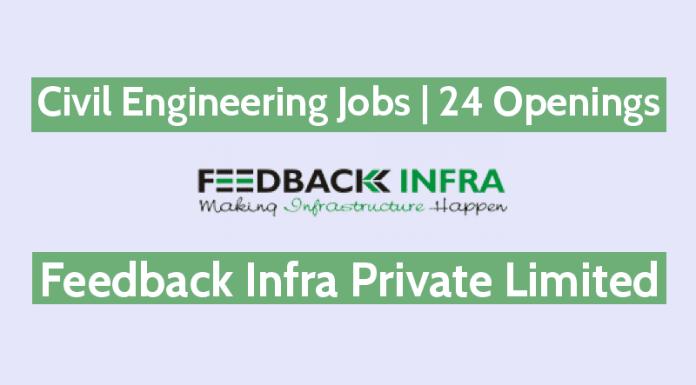 Civil Engineering Jobs In Feedback Infra Pvt Ltd - 24 Openings - Site Engineers