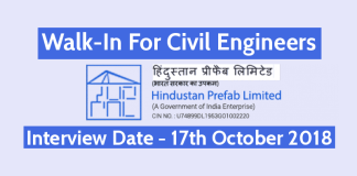 Hindustan Prefab Ltd Recruitment - Walk-In For Civil Engineering Posts On 17th Oct 2018
