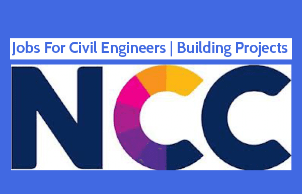 NCC - Jobs For Civil Engineers