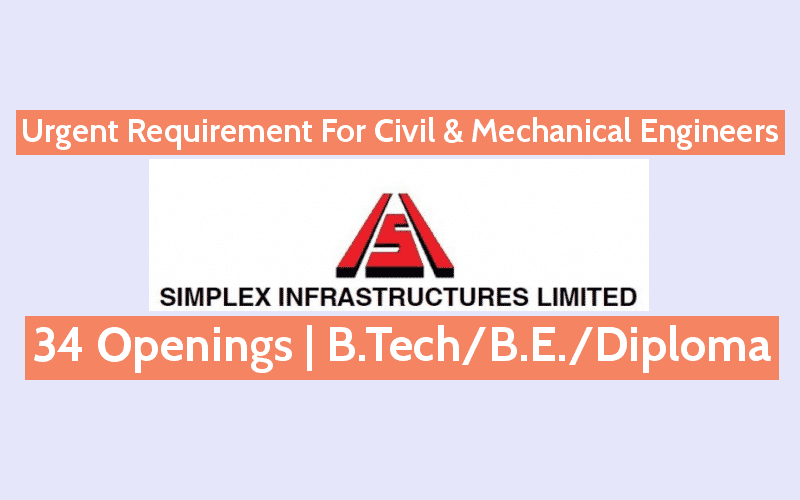 Urgent Requirement For Civil & Mechanical Engineers