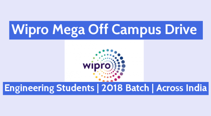 Wipro Mega Off Campus Drive Engineering Students 2018 Batch Across India