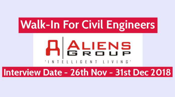 Aliens Developers Pvt Ltd Walk-In For Civil Engineers Interview Date - 26th November - 31st December 2018