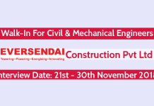 Eversendai Construction Pvt Ltd Walk-In For Civil & Mechanical Engineers Date - 21st - 30th November 2018