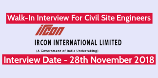 IRCON International Ltd Walk-In Interview For Civil Site Engineers Interview Date - 28th Nov 2018