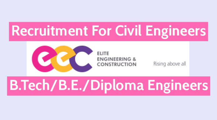Recruitment For Civil Engineers B.TechB.E.Diploma Engineers Elite Engineering Construction