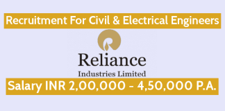Reliance Industries Recruitment For Civil & Electrical Engineers Salary INR 2,00,000 - 4,50,000 P.A.
