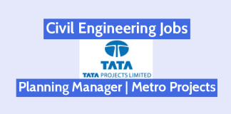 Civil Engineering Jobs In TATA Projects Ltd Planning Manager Metro Projects