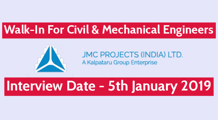 JMC Projects Walk-In For Civil & Mechanical Engineers Interview Date - 5th January 2019