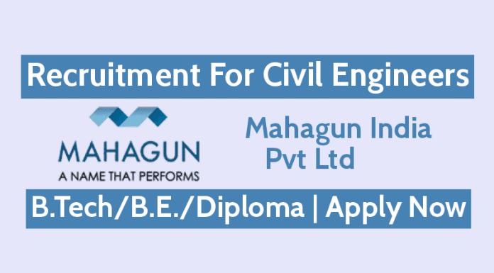 Mahagun India Pvt Ltd Jobs - Recruitment For Civil Engineers B.TechB.E.Diploma Apply Now