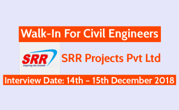 SRR Projects Pvt Ltd Walk-In For Civil Engineers Interview Date 14th – 15th December 2018