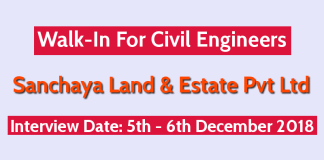 Sanchaya Land & Estate Pvt Ltd Walk-In For Civil Engineers Interview Date 5th - 6th December 2018